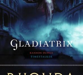 Gladiatrix by Rhonda Roberts