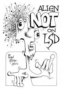 Alien Not On LSD by Brad Foster
