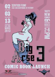 Upcoming event: Big Arse 3 comic book launch