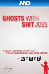 Ghosts with shit jobs