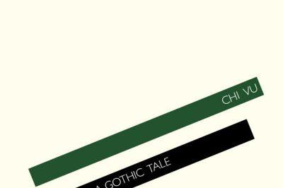 Anguli Ma: a gothic tale by Chi Vu