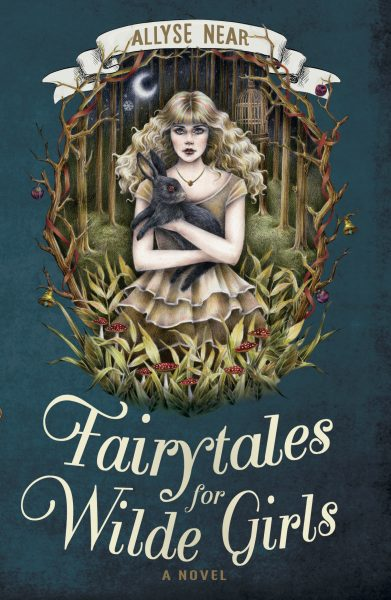 Fairytales for Wyld Girls