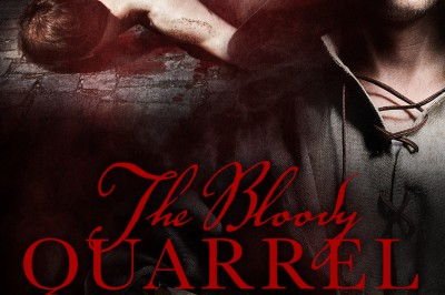 The Bloody Quarrel features a man in a hooded cloak, his face half concealed by shadow