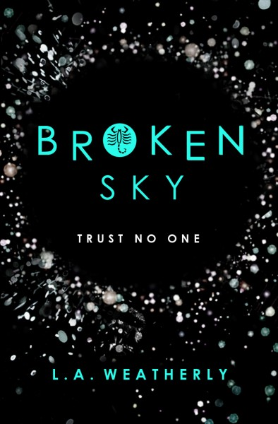 """Broken Sky the title and a subtitle """"trust no one"""" is in a black circle surrounded by stars"""
