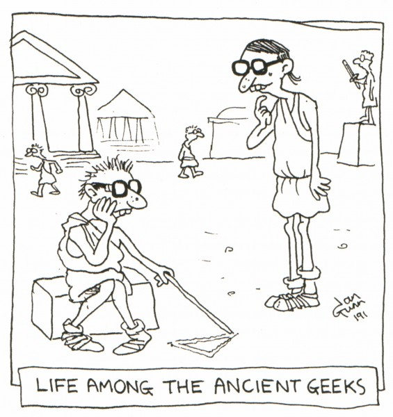 Life among the ancient geeks