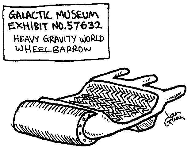 Heavy Gravity Wheelbarrow — a silly illo by Ian Gunn