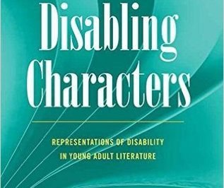 Disabling Characters by Patricia Dunn