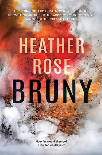 Bruny by Heather Rose : the cover depicts a fire