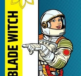 Blade Witch - an astronaut points to the title