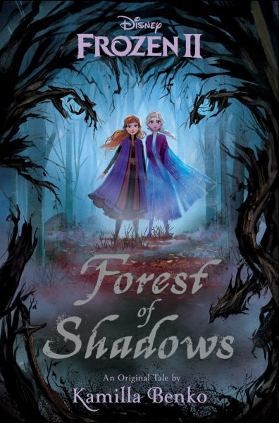 Frozen 2: Forest of Shadows. Elsa and Anna stand in a forest