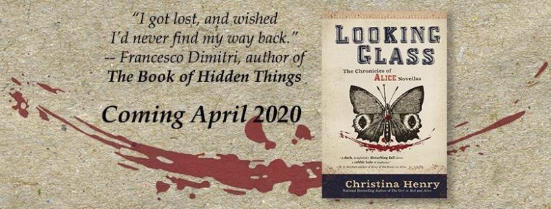 banner for Looking Glass by Christina Henry
