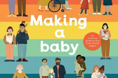 Making a baby: families of all shades and combinations surround the title