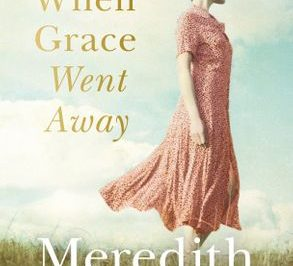 When Grace went away: a woman looks to the distance, away