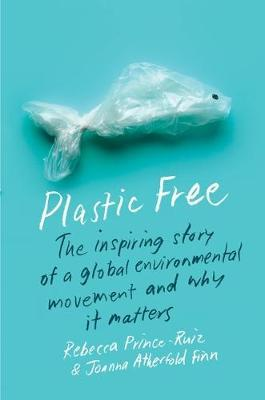 "Plastic Free: plastic in the shape of a fish ""swims"" over the title"