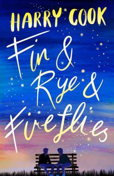 Fin & Rye & Fireflies : fireflies sparkle over a night sky around the title
