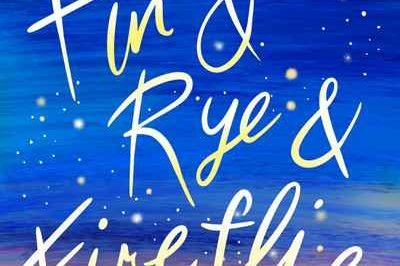 Fin & Rye & Fireflies : fireflies sparkle over a night sky around the title
