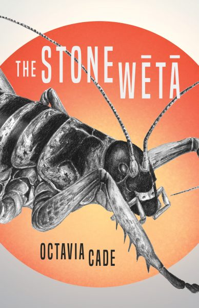 stone weta by Octavia Cade - a bug is prominent between the title and author's name