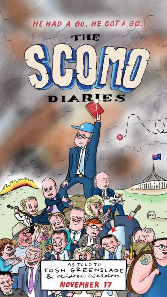 "Scomo Diaries poster drawn by Andrew Weldon in response to reading Tosh Greenslade's ""diary"""