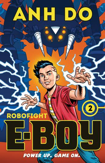 E-Boy 2: Robofight: Ethan stands, braced, with lightning coming from his hands while a giant robot menaces him in the background