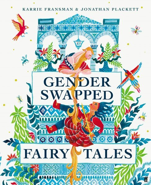 Gender-swapped fairy tales: a princess climbs the prince's beard