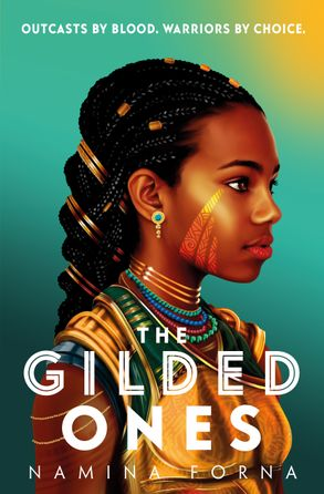 The Gilded Ones: a teenager's profile shows her golden complexion and tribal garb