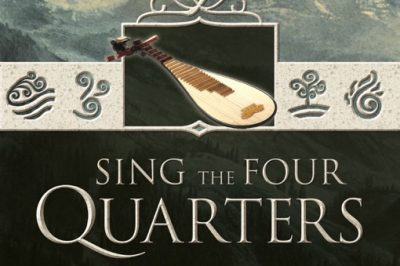 Sing the four quarters: a lute, symbols of the four basic elements and the title sit over a landscape of mountains