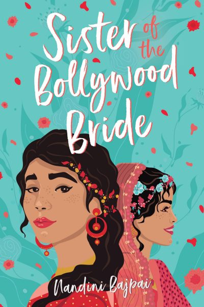 Sister of the Bollywood Bride: two Indian women are below the title, one in traditional wedding headgear