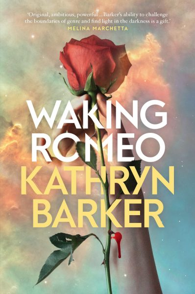 Waking Romeo: a hand reaching up holds a red rose in front of a cloudy sky behind the title and author's name