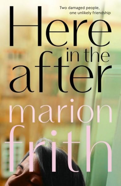 Here in the After by Marion Frith: a head tilts back in front of a blurred yellow green background