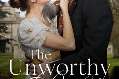 The Unworthy Duke: a couple in Regency attire embrace