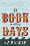 The Book of Days by K A Barker